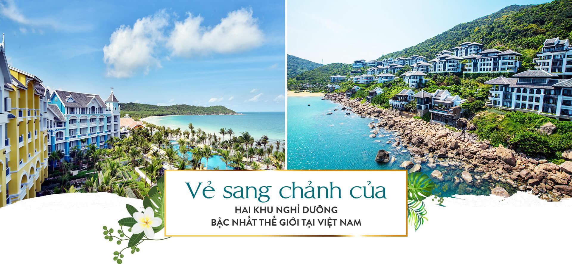 Vẻ sang chảnh của hai khu nghỉ dưỡng bậc nhất thế giới tại Việt Nam