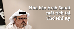 Nhà báo Arab Saudi mất tích tại Thổ Nhĩ Kỳ